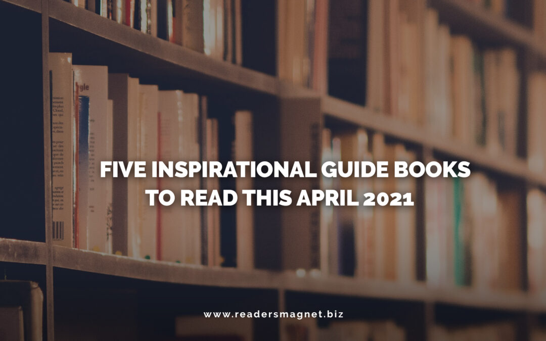 Five Inspirational Guide Books to Read this April 2021 books and bookshelves