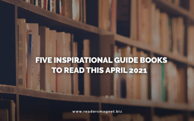 Five Inspirational Guide Books to Read this April 2021