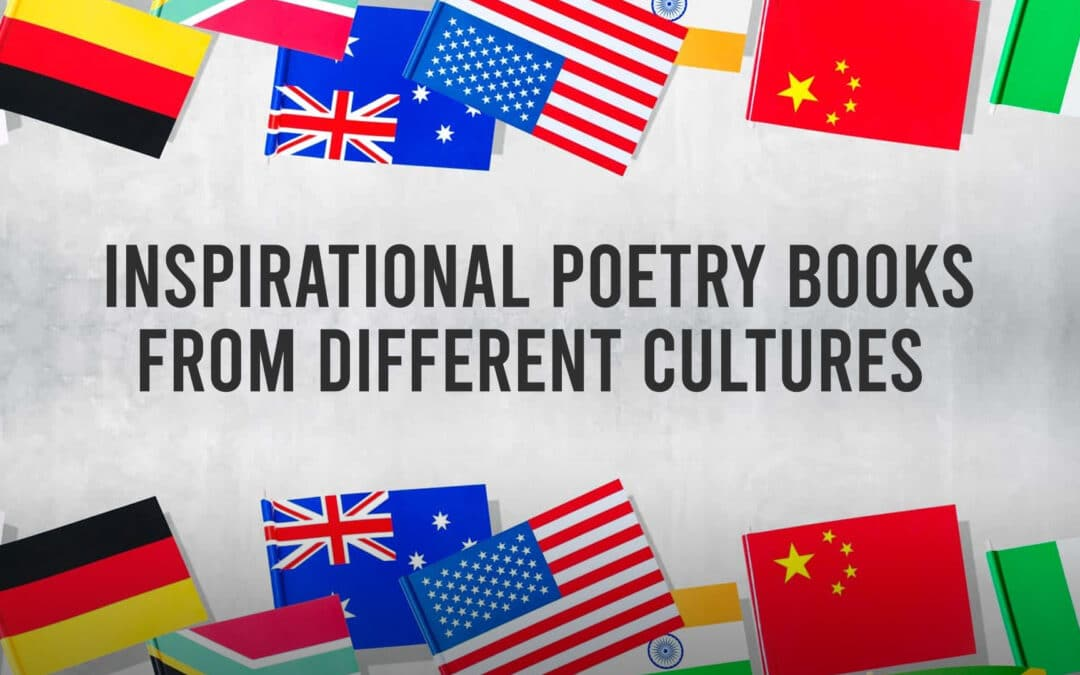 Inspirational Poetry Books from Different Cultures to Read this April