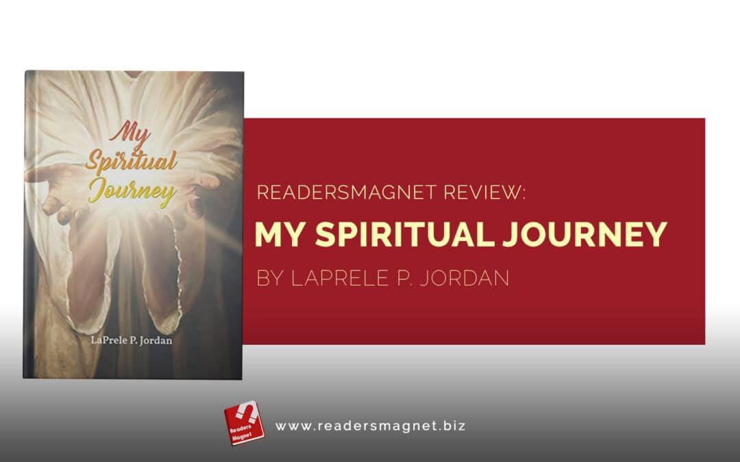 ReadersMagnet Review: My Spiritual Journey by LaPrele P. Jordan