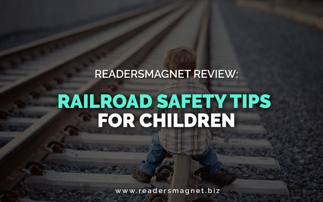 ReadersMagnet Review: Railroad Safety Tips for Children