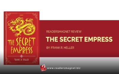 ReadersMagnet Review: The Secret Empress by Frank R. Heller