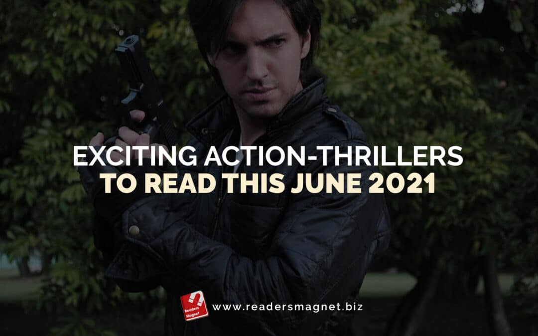 Exciting Action-Thrillers to Read this June 2021