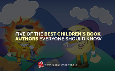 Five of the Best Children's Book Authors Everyone Should Know
