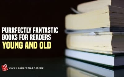 Purrfectly Fantastic Books for Readers Young and Old