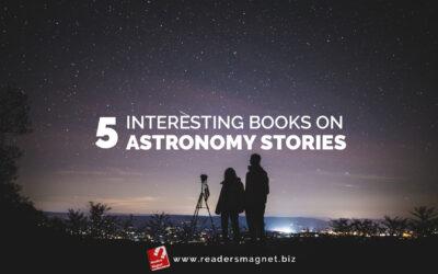 5 Interesting Books on Astronomy Stories