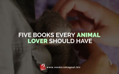 Five Books Every Animal Lover Should Have