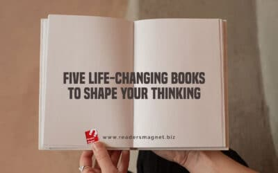 Five Life-Changing Books to Shape Your Thinking
