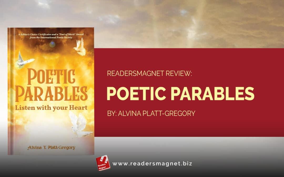 ReadersMagnet Review: Poetic Parables by Alvina Platt-Gregory