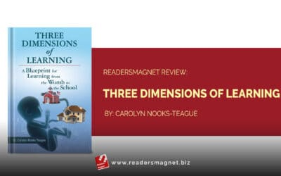 ReadersMagnet Review: Three Dimensions of Learning by Carolyn Nooks-Teague