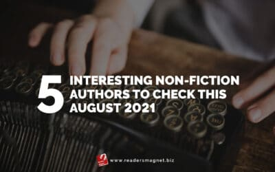 5 Interesting Non-Fiction Authors to Check this August 2021
