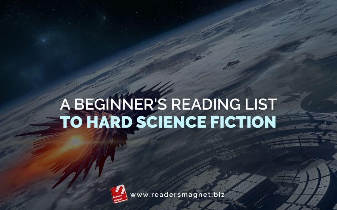 A Beginner's Reading List to Hard Science Fiction