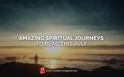Amazing Spiritual Journeys to Read this July