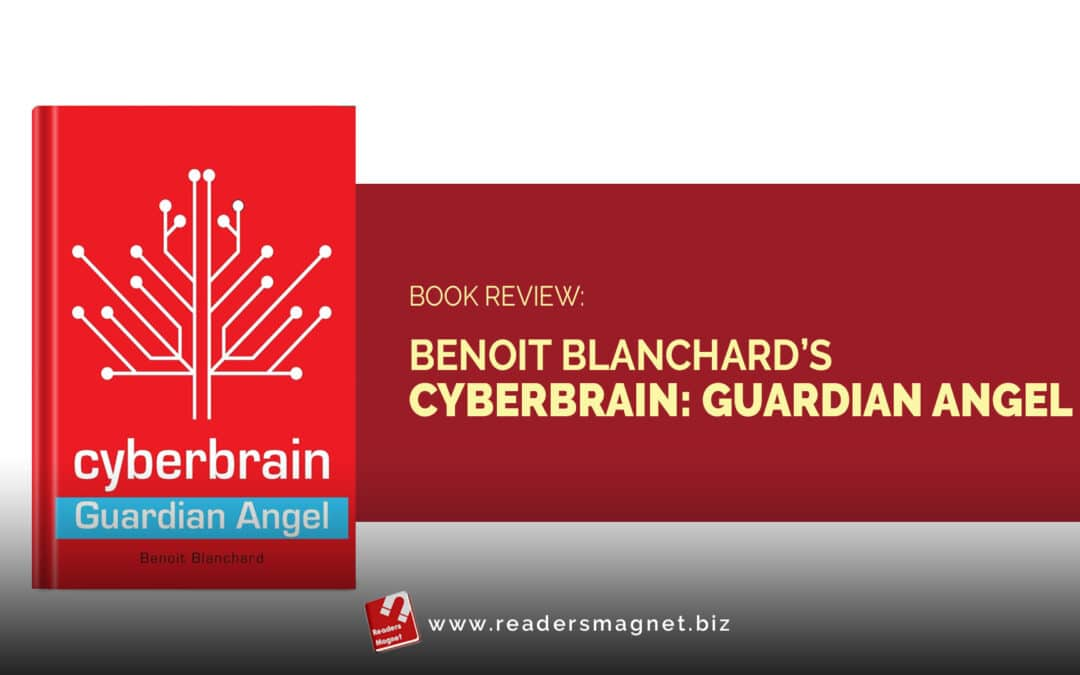 Book Review: Cyberbrain: Guardian Angel by Benoit Blanchard