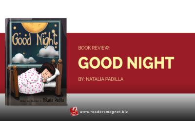 Book Review: Good Night by Natalia Padilla