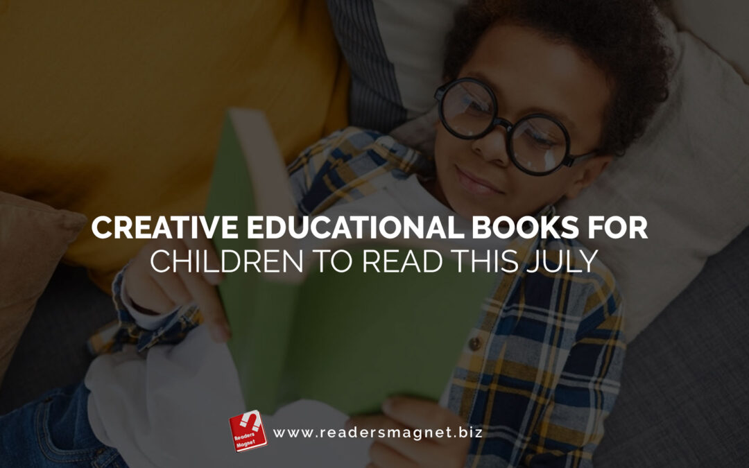 Creative-Educational-Books-for-Children-to-Read-this-July banner