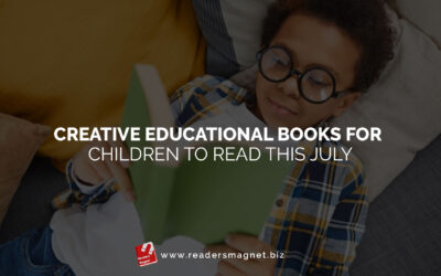 Creative Educational Books for Children to Read this July