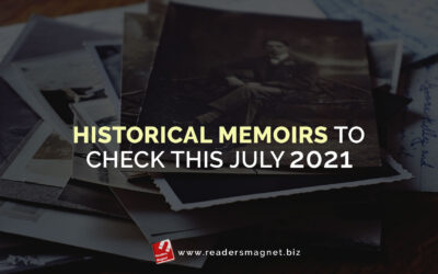 Historical Memoirs to Check This July 2021