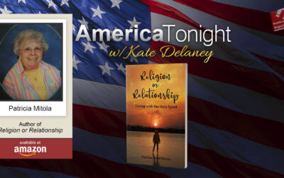 """America Tonight's """"Author's Corner"""" with Kate Delaney featuring Patricia Mitola"""