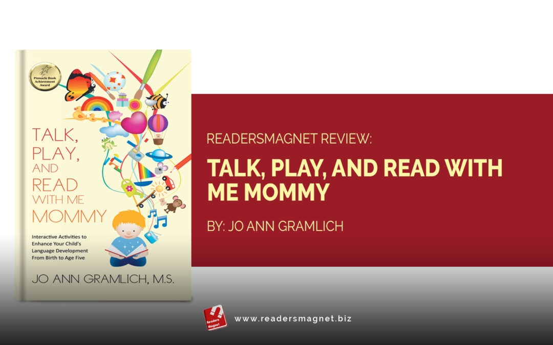 Readers Review:  Talk, Play, and Read with Me Mommy by Jo Ann Gramlich