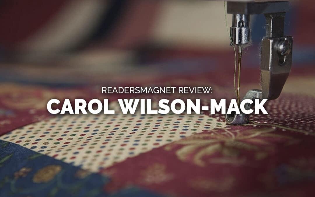 ReadersMagnet Review: Carol Wilson-Mack Month