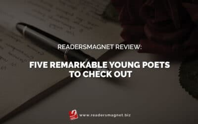 ReadersMagnet Review: Remarkable Young Poets to Check Out