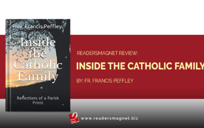 ReadersMagnet Review:  Inside the Catholic Family by Fr. Francis Peffley