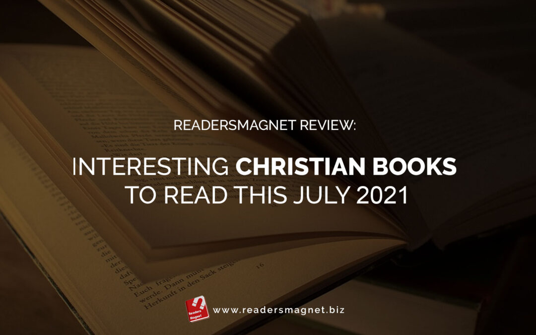 ReadersMagnet-Review-Interesting-Christian-Books-to-Read-this-July-2021 banner