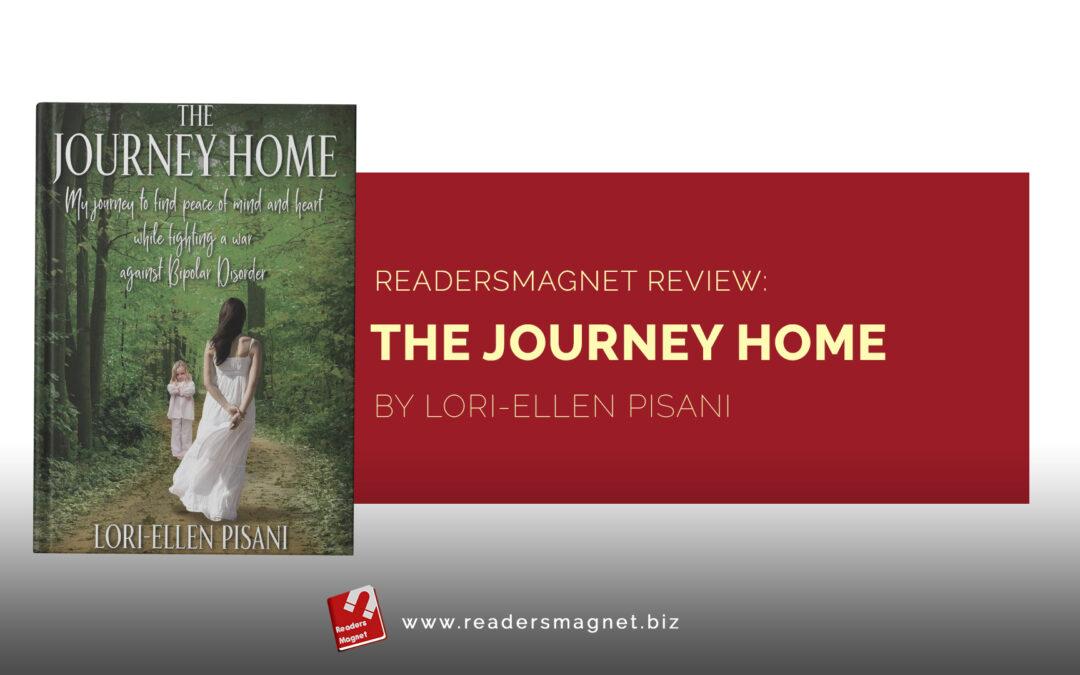 ReadersMagnet Review: The Journey Home by Lori-Ellen Pisani