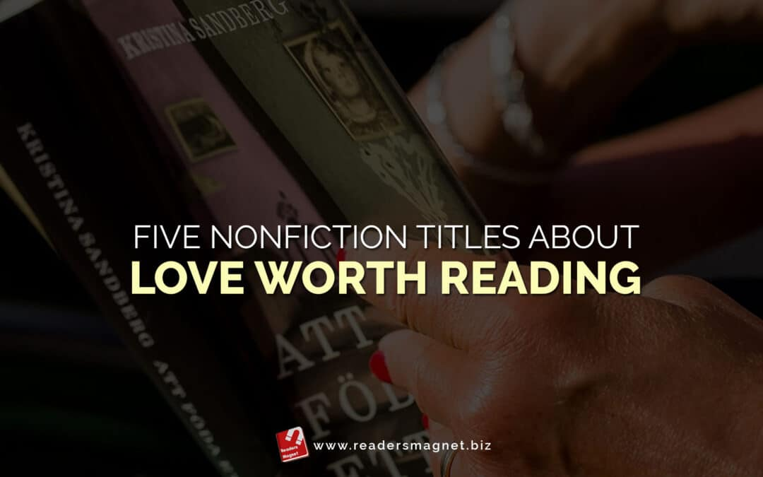 Five Nonfiction Titles about Love Worth Reading