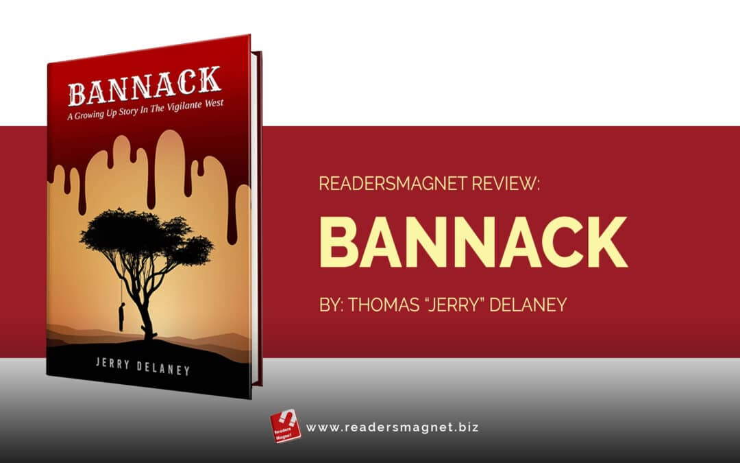 """ReadersMagnet Review:   Bannack by Thomas """"Jerry"""" Delaney"""