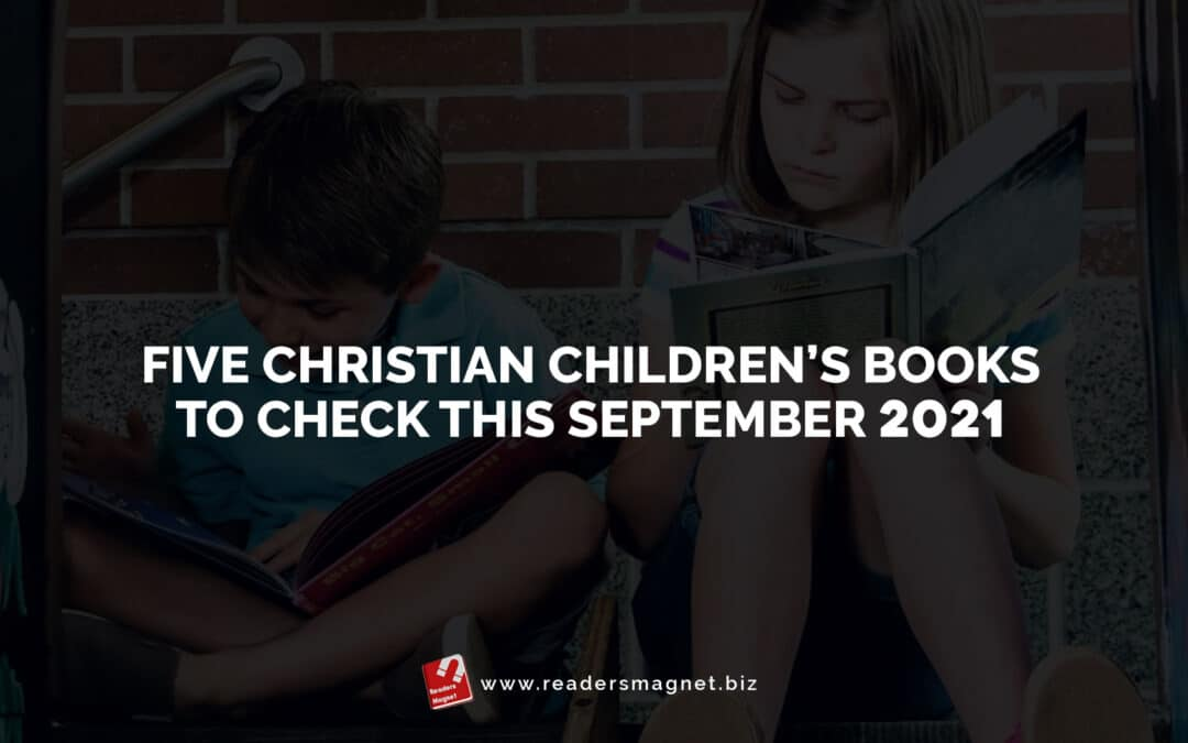 Five-Christian-Childrens-Books-to-Check-this-September-2021 banner