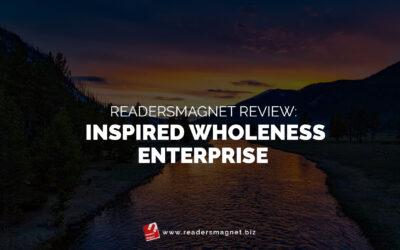 ReadersMagnet Review: Inspired Wholeness Enterprise