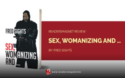 ReadersMagnet Review: Sex, Womanizing and … by Fred Sights