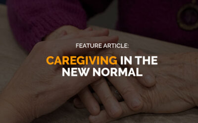 Feature Article: Caregiving in the New Normal
