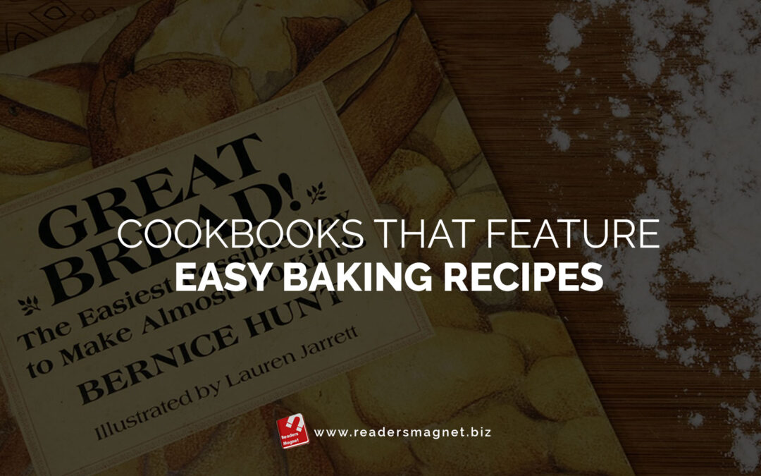 Cookbooks that Feature Easy Baking Recipes