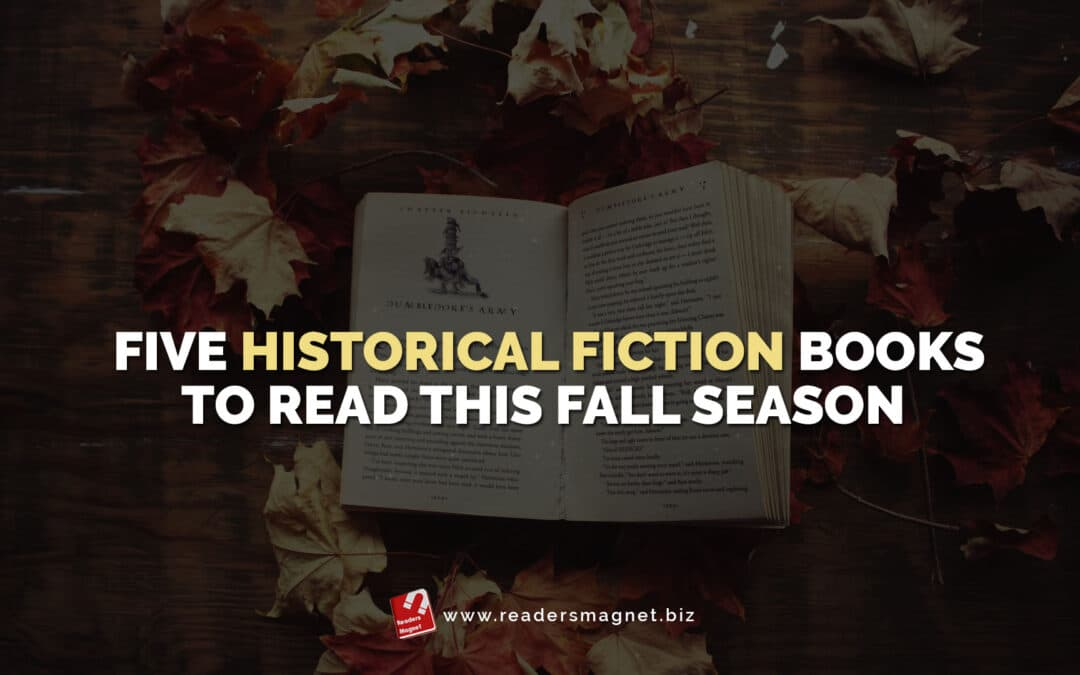 Five Historical Fiction Books to Read this Fall Season