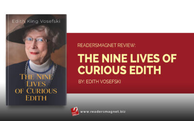 ReadersMagnet Review: The Nine Lives of Curious Edith by Edith Vosefski