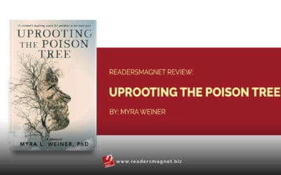 ReadersMagnet Review: Uprooting the Poison Tree by Myra Weiner