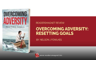 ReadersMagnet Review: Overcoming Adversity: Resetting Goals by Nelson J Fowlkes